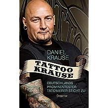 Tattoo Krause: Deutschlands prominentester Tätowierer sticht zu