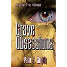 Grave Obsessions (English Edition)