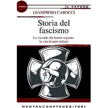 Storia del fascismo (eNewton Il Sapere) (Italian Edition)