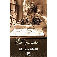 El mestre (Catalan Edition)