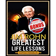 Jim Rohn: Jim Rohn Greatest Life Lessons (English Edition)