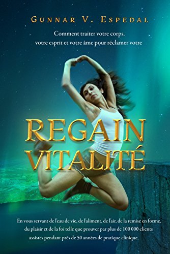 Descargar Libro Nlof Regain de Vitalite (New Lease of Life ) de Gunnar V  Espedal