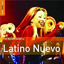 The Rough Guide To Latino Nuevo (Music Rough Guides)