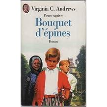 FLEURS CAPTIVES VOLUME 3 : BOUQUET D'EPINES