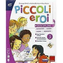 Piccoli eroi. Discipline-Grammatica-Quaderno. Per la 3ª classe elementare. Con e-book. Con espansione online