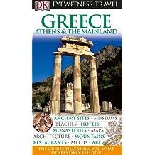 DK Eyewitness Travel Guide: Greece, Athens & the Mainland