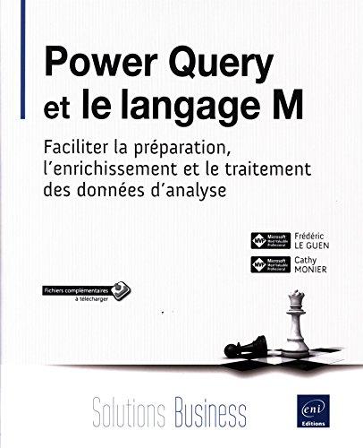 Power Query et le langage M - Faciliter ...