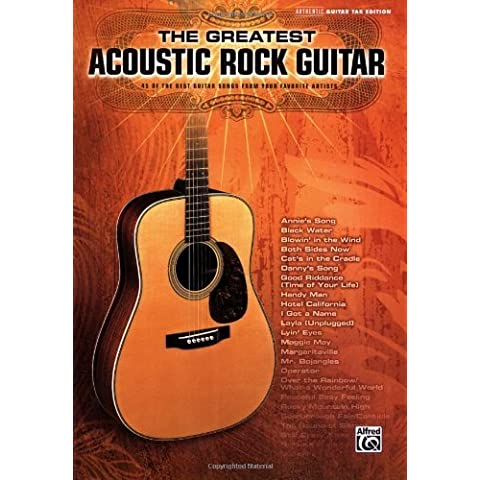The Greatest Acoustic Rock Guitar Authentic Guitar Tab Edition by Hal Leonard Corp. (2010) Sheet music