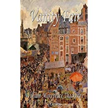 Vanity Fair [Special edition] (Annotated) (English Edition)
