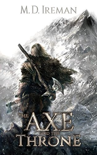The Axe and the Throne: Volume 1 (Bounds of Redemption)