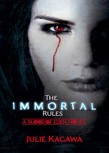 The Immortal Rules (Blood of Eden, Book 1) (English Edition)