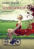 LOVER GESUCHT: Liebesroman von Desirée Marten