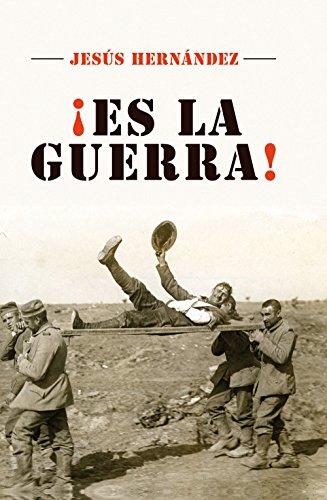 ¡Es la guerra! (Best seller / No Ficción) por Jesús Hernández