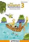 Das Übungsheft Rechtschreiben 3: Methodentraining und Diktate, Deutsch, Klasse 3