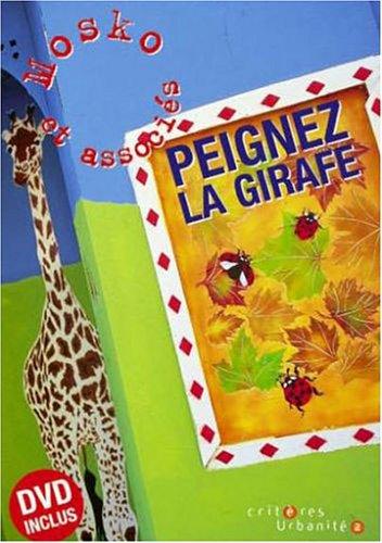Peignez la girafe par Mosko et associés