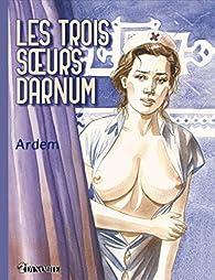 Les trois soeurs Darnum par Alain Mounier