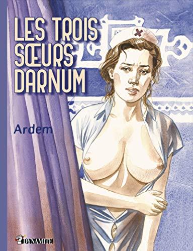 Les trois soeurs Darnum par  Ardem