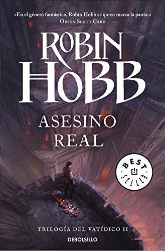 Asesino real (Trilogía del Vatídico 2) (BEST SELLER) por Robin Hobb