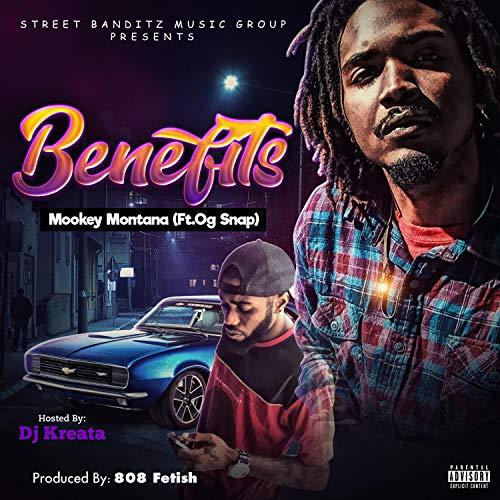 Benefits (feat. Og Snap) [Explicit]