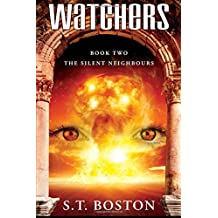 The Silent Neighbours: Volume 2 (Watchers)