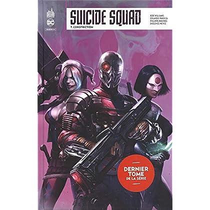 Suicide Squad Rebirth, Tome 7 : Constriction