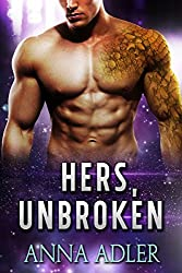 Hers, Unbroken: A Science Fiction Romance (English Edition)