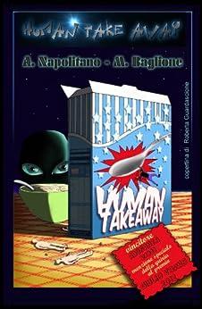 Human Take Away di [Baglione, Massimo, Napolitano, Alessandro]