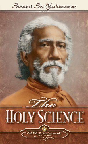 The Holy Science by Swami Sri Yukteswar 7th (seventh) Edition (12/31/1990)