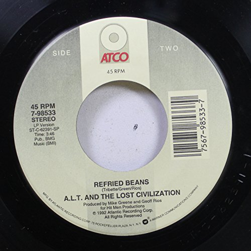 alt-and-the-lost-civilization-45-rpm-refried-beans-tequila