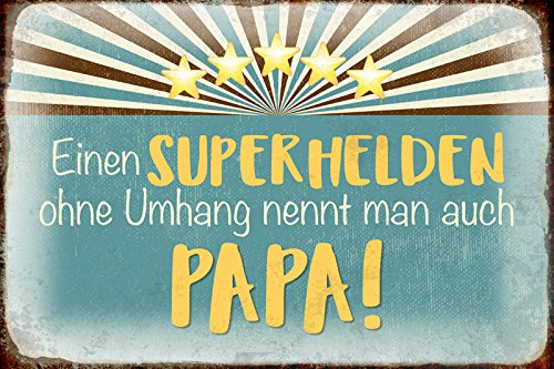 Schatzmix Einen Superhelden ohne Umhang Nennt Man auch Papa! Blechschild