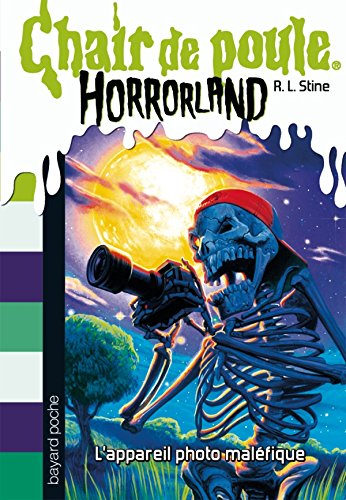 Horrorland, Tome 08: L'appareil photo maléfique