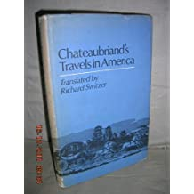 Travels in America by Francois Rene,Vicomte De Chateaubriand (1982-07-06)