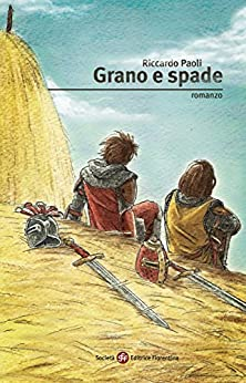 Grano e spade di [Riccardo Paoli]