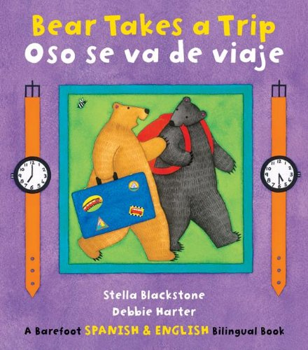 Bear Takes a Trip/Oso Se Va de Viaje (Bilingual Edn English/Spanish)