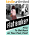 FLAT BROKE? How to Get Back on Your Feet, Fast!