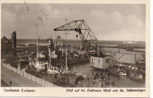 Postkarte. Nordseebad Cuxhaven. Blick auf die Beckmann Werft und die Hafenanlagen