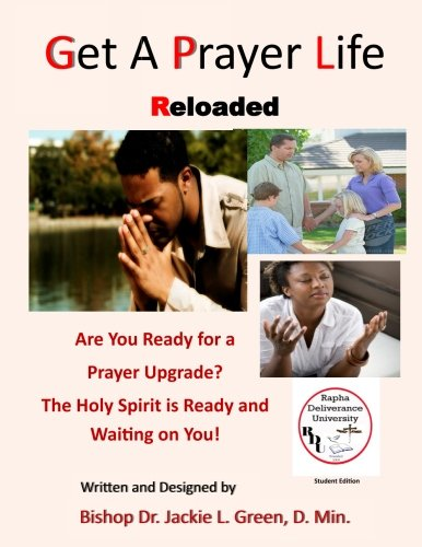 Get a Prayer Life Reloaded: Stop Making Excuses and Take the Time to  Upgrade Your Prayer Life