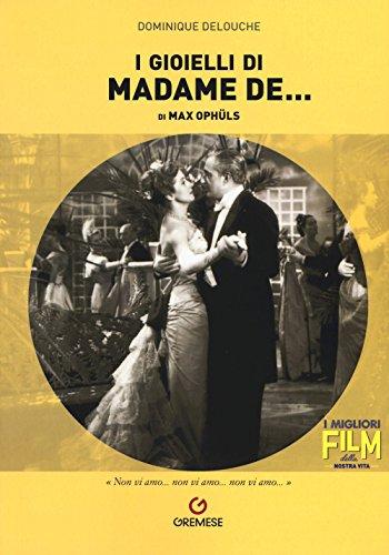 I gioielli di madame de... di Max Ophüls