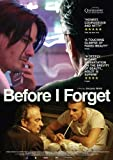 Before I Forget Affiche du film Poster Movie Avant que j'oublie (27 x 40 In - 69cm x 102cm) UK Style A