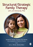 Structural/Strategic Family Therapy With John Edwards, Ph.d.