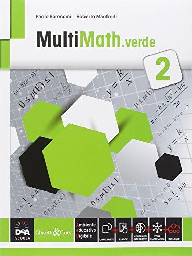 Multimath verde. Per le Scuole superiori. Con e-book. Con espansione online: 2