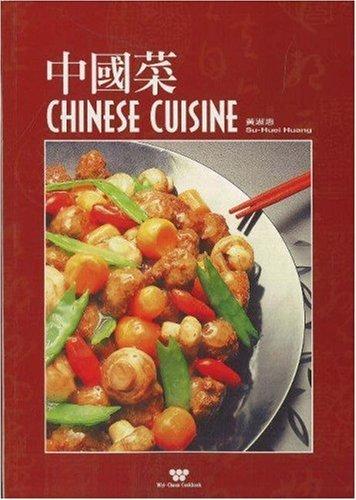 Chinese Cuisine (Wei-Chuan's Cookbook) by Huang Su- Huei (1-Jan-1993) Paperback