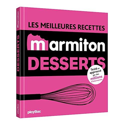 Les meilleures recettes marmiton desserts