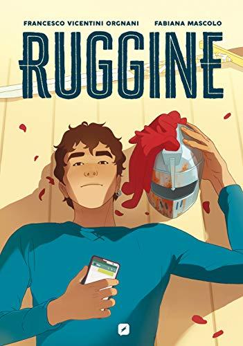 Ruggine (BD Comics) di [Vicentini Orgnani, Francesco, Mascolo, Fabiana]