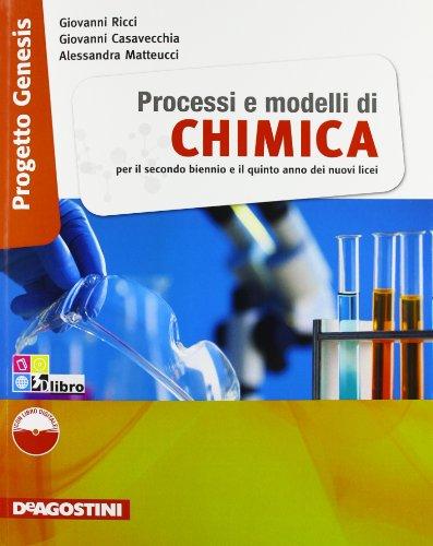 Processi e modelli di Chimica. Progetto Genesis. Con eBook