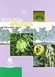 Ecologia applicata. Per gli Ist. professionali per l'agricoltura: 2