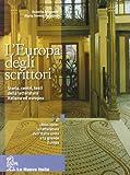 L'Europa degli scrittori. Vol. 3A: 1860-1900 La letteratura dell'Italia unita e la grande Europa. Per le Scuole superiori. Con e-book. Con espansione online