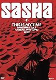 Sasha - This is my time (DVD-Single)
