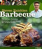 Barbecue: Die richtigen Techniken. Klassische und neue Rezepte für perfektes Grillen. (genial Grillen)
