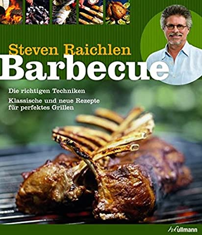 Barbecue: Die richtigen Techniken. Klassische und neue Rezepte für perfektes Grillen. (genial (Rezept Grillen Vegetarisch)